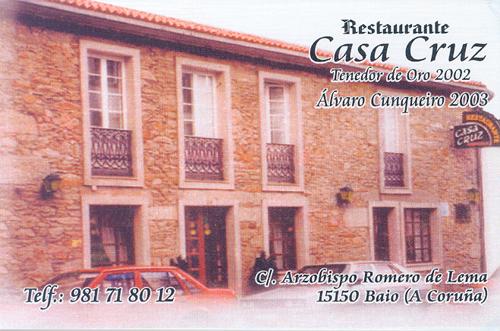Restaurante Casa Cruz C/ Arzobispo Romero de Lema Baio La Coruña
